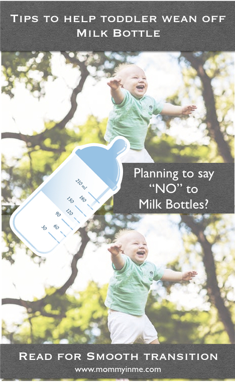 Are you planning to wean off that Milk bottle from your Toddler? Is it getting difficult and your toddler going cranky over this? Read out Ideas of how to help toddler wean off milk bottle. #weaning #toddler #milkbottle #sippycups