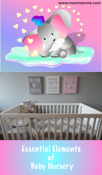 Essential Elements of a Nursery/Kids Room Designing a nursery is one of the most exciting parts of becoming a parent! Choosing furniture and picking colors might not seem like a lot at first, but it means the world to the future parents who can't wait for their newborn to arrive. Nevertheless, if you want your nursery to have that extra special feeling, you need to equip it with a few essentials. So here's a quick guide to help you determine the essentials of a Baby Nursery.