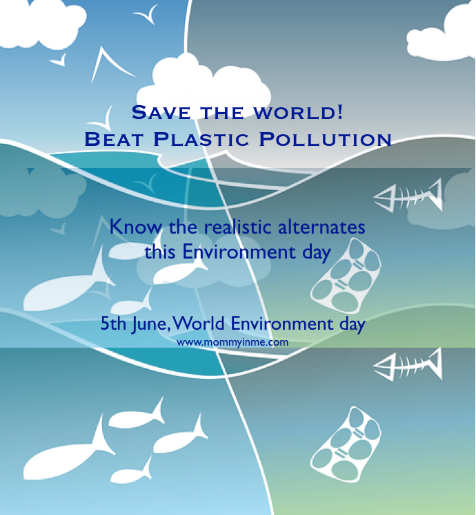 India is a host this world environment day & the theme is beat plastic pollution.Read some facts and real practical solutions to reduce your plastic trash. #worldenvironmentday #beatplasticpollution #saynotoplastic #plasticpollution #environmentday #savenature #saveearth #tips #environment