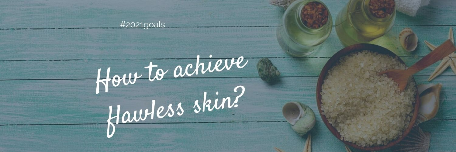 A comprehensive guide to a flawless skin