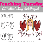 TEACHING TUESDAY: A Mother's Day Art Project