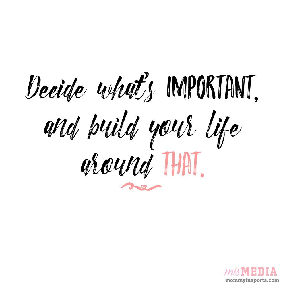 20 Kick Ass Motivational Quotes - Decide what's important