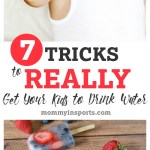7 Tricks to Really Get Your Kids To Drink Water