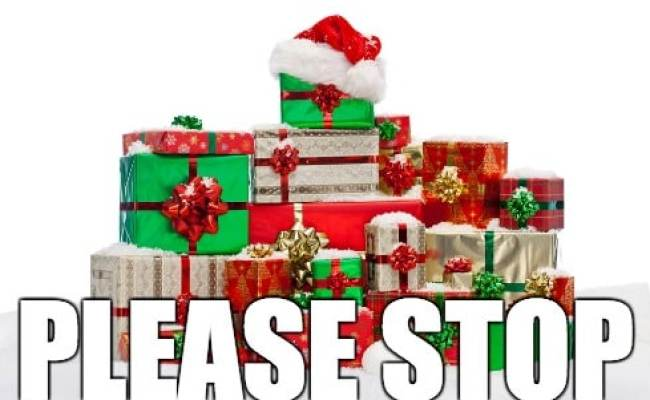 Please Don T Buy Toys For My Kids At Christmas