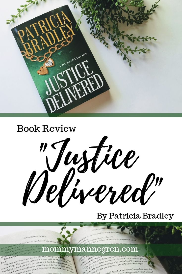 Justice Delivered by Patricia Bradley Review