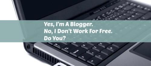 Blogger-Don't-Work-Free