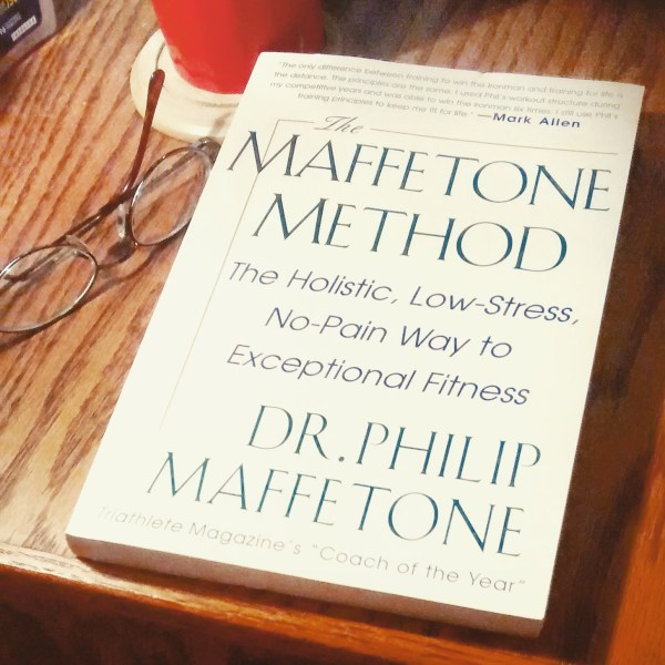 The Maffetone Method (i.e., To Galloway or Not to Galloway) | Mommy Runs It