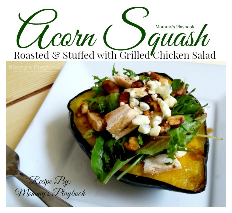 Acorn Squash Roasted & Stuffed with Grilled Chicken Salad Recipe