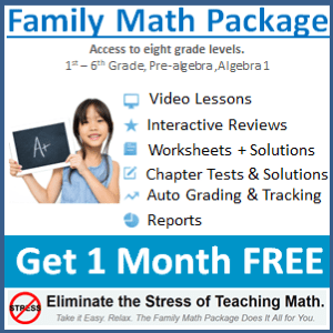 sign-up for totally risk-free 1-month FREE access to the all popular Family Math Package at A+ TutorSoft
