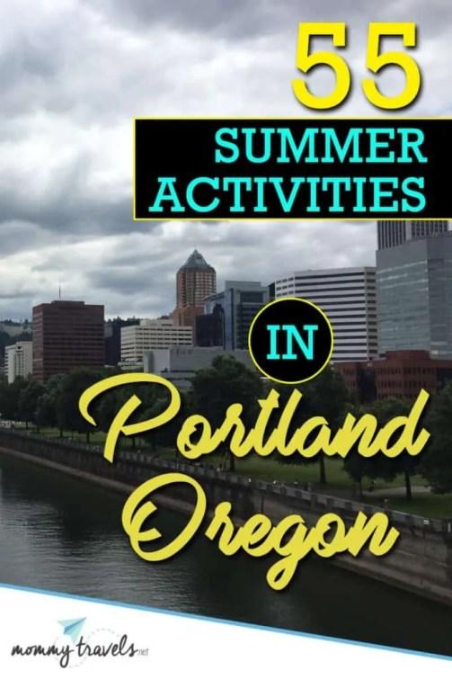 55 Summer Activities in Portland, Oregon