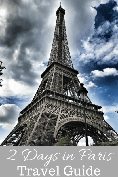 2 Days in Paris - Travel Guide
