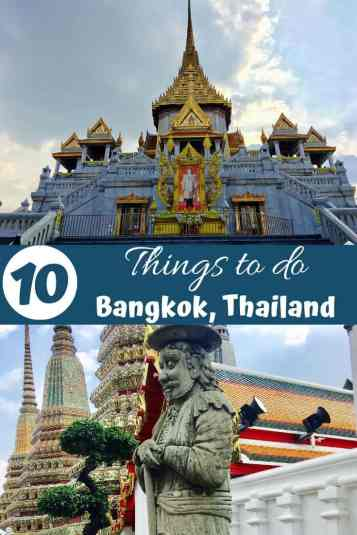 10 Things to do in Bangkok, Thailand