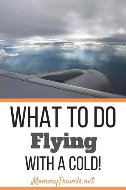 What to do when flying with a cold
