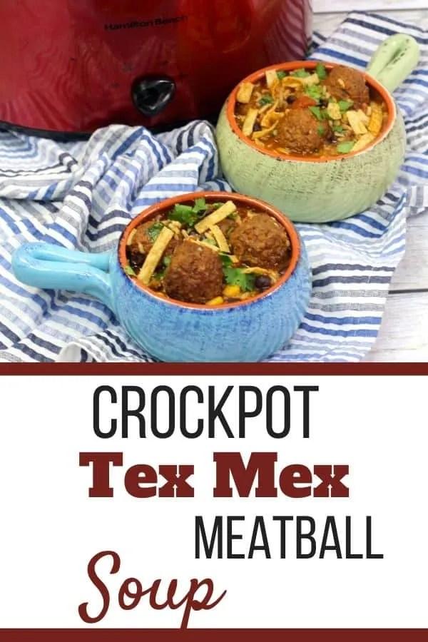 Crockpot Tex Mex Meatball Soup