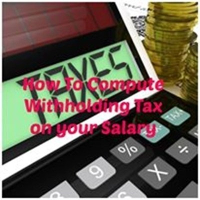 How To Compute Your Withholding Tax