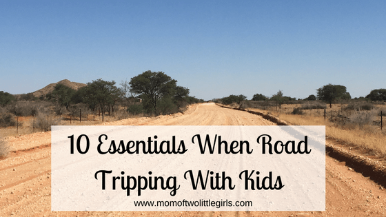 10 Essentials When Road Tripping With Kids