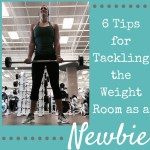 6 Tips for Tackling the Weight Room as a Newbie