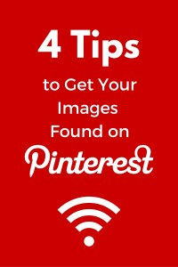 Here's 4 Useful Tips to Get Your Pins Actually Found on Pinterest