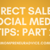 Part 2: Setting Up Your Direct Sales Social Media Platform