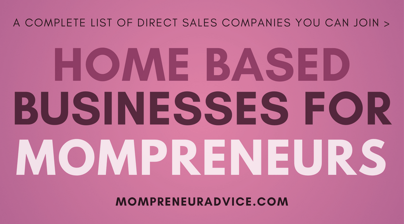 47 Home Based Business Ideas for Mompreneurs in 2017