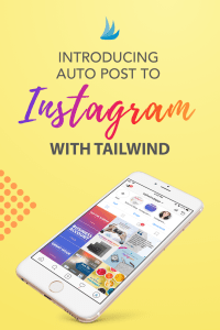 NEW – Schedule your Instagram posts with the Tailwind App!