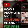 How I promote my YouTube channel for free.