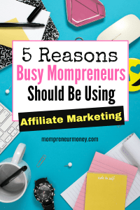 For all of the busy mompreneurs out there, if you're not at least thinking about affiliate marketing as a monetization strategy, then we need to chit-chat.