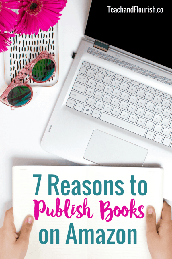 7 Reasons to Publish Books on Amazon