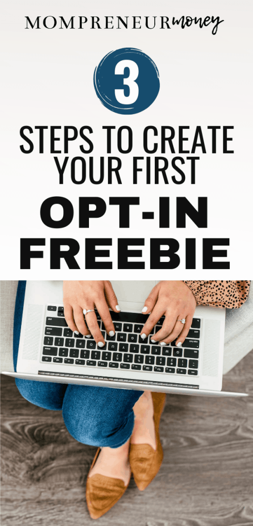 3 Steps to Create an Opt-in Freebie
