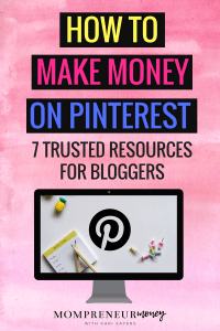 How To Make Money on Pinterest (7 Trusted Resources for Bloggers)
