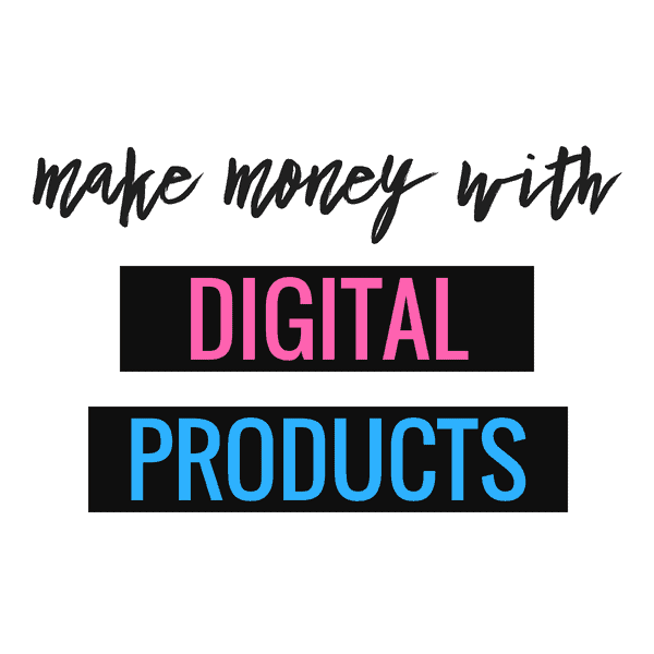 Learn how to make money with digital products.
