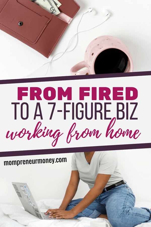 If you are looking for legitimate work from home jobs, this woman's story of going from being fired to starting a 7 figure business working from home will inspire you! Click through to read...