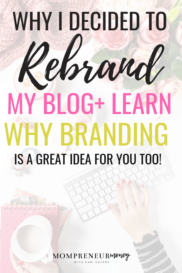 WHY I REBRANDED MY BLOG