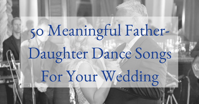 50 meaningful father daughter