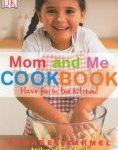 Mom and Me Cookbook – One of Our Favorite Resources for Cooking with Kids