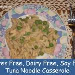 Tuna Noodle Casserole – Gluten, Dairy and Soy Free