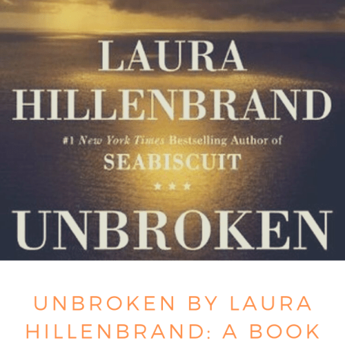 Unbroken by Laura Hillenbrand Review
