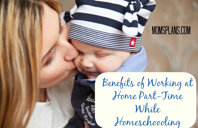 Benefits-Work-at-Home-Part-Time-While-Homeschooling