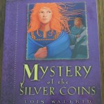 Mystery of the Silver Coins by Lois Walfrid Johnson: A Book Review