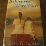 Before We Were Yours by Lisa Wingate: A Book Review