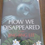 How We Disappeared by Jing Jing Lee: A Book Review