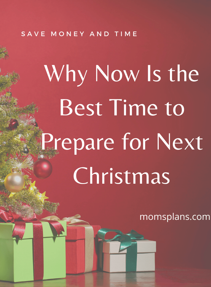 Why Now Is the Best Time to Prepare for Next Christmas