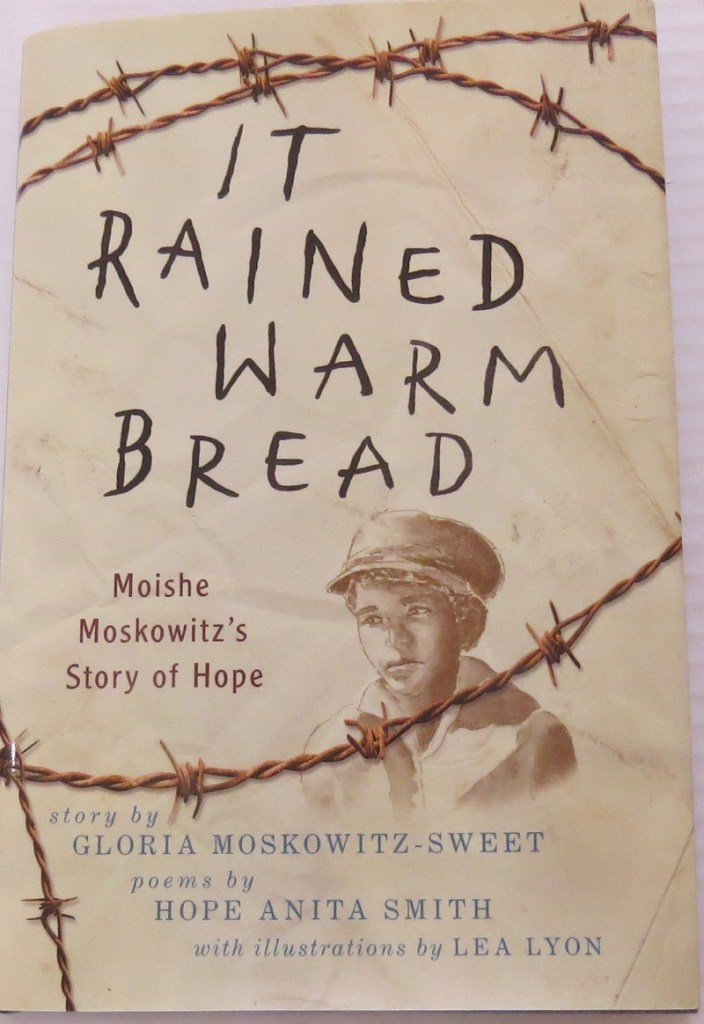 It Rained Warm Bread by Gloria Moskowitz-Sweet