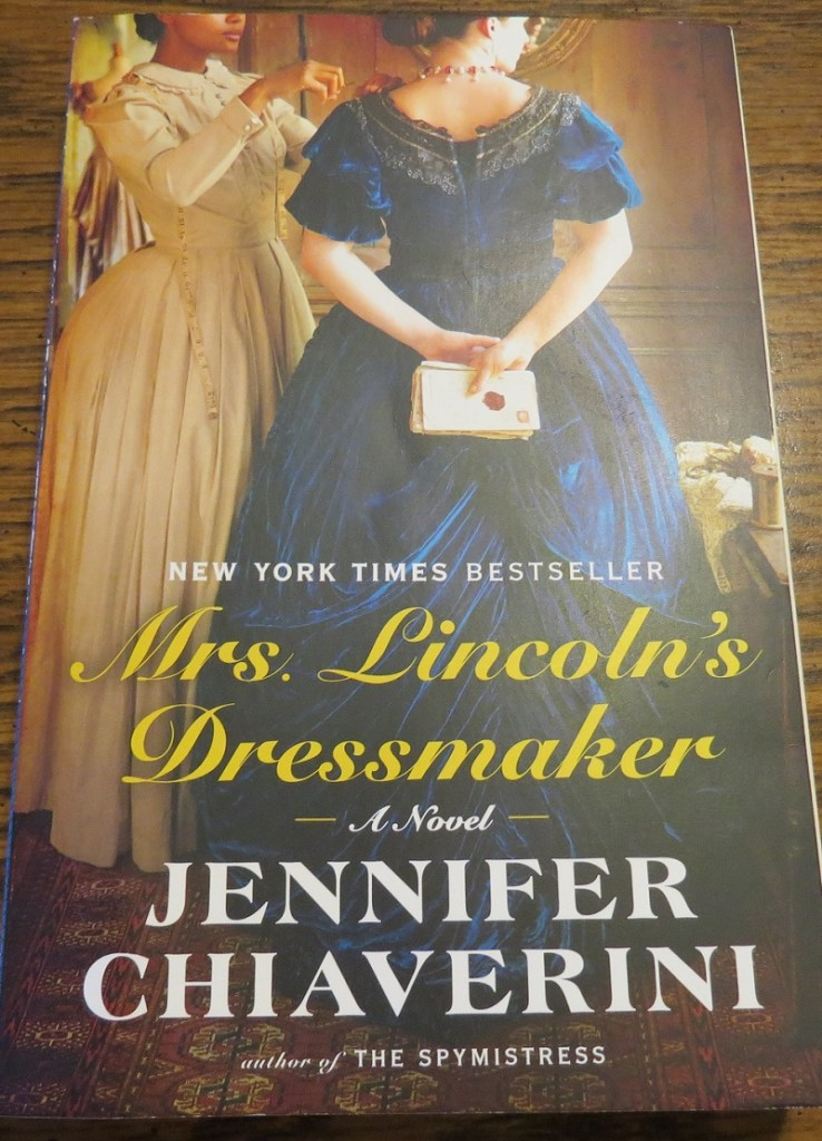 Mrs. Lincoln's Dressmake by Jennifer Chiaverini