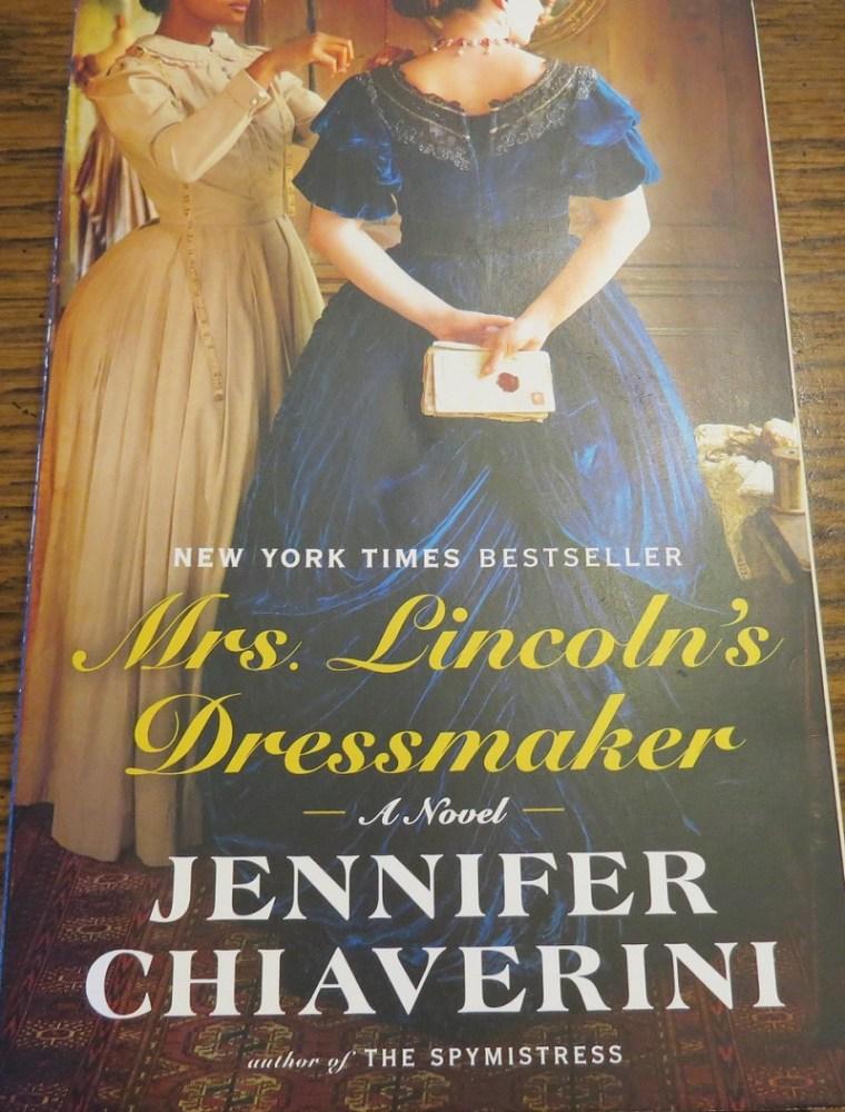 Mrs. Lincoln's Dressmake by Jennifer Chiaverini