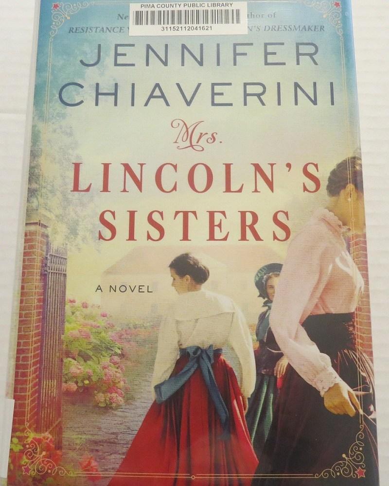 Mrs. Lincoln's Sisters by Jennifer Chiaverini