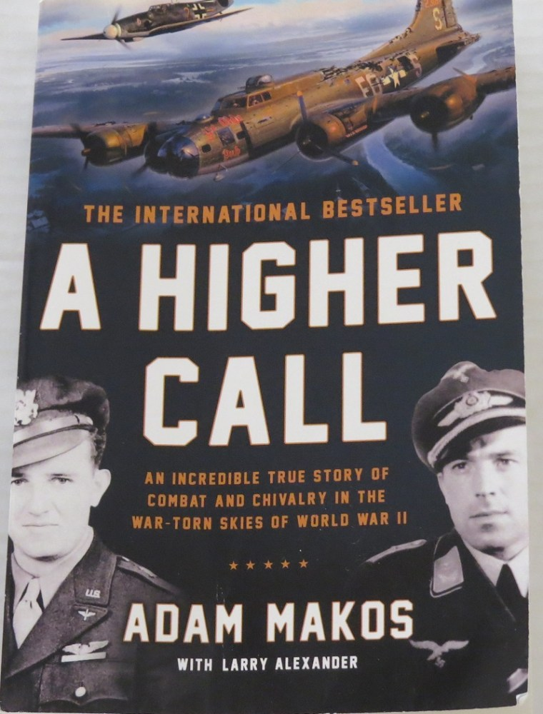 A Higher Call by Adam Makos