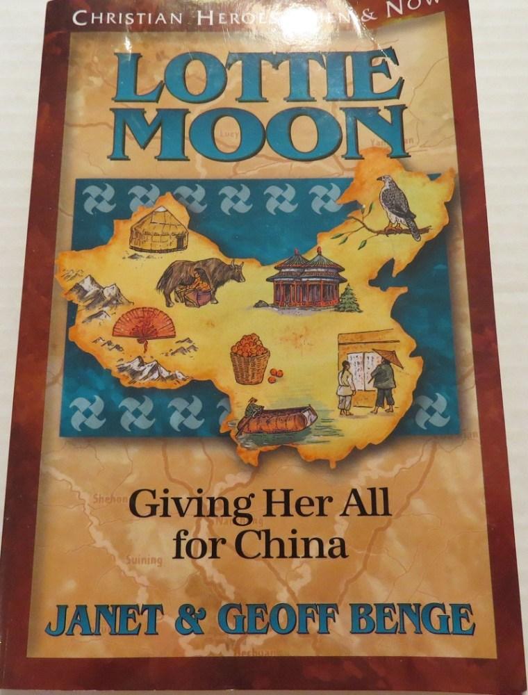 Lottie Moon by Janet & Geoff Benge