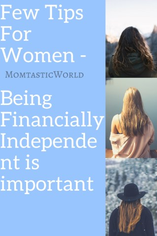 Few Tips For Women on Being Financially Independent