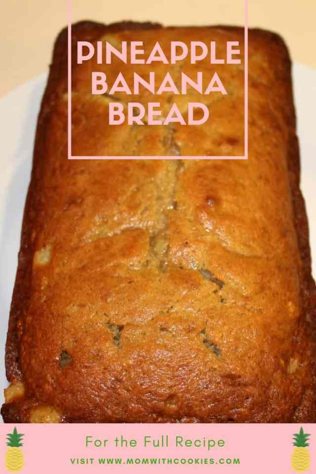 Pineapple banana bread recipe mom with cookies pineapple banana bread recipe forumfinder Image collections
